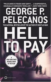 Hell to Pay - Pelecanos