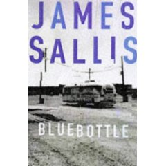 Blue Bottle by James Sallis