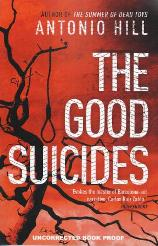 Antonio Hill, The Good Suicides