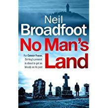 Image result for NEIL BROADFOOT NO MAN'S LAND shotsmag