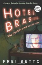 HOTEL BRASIL: The Mystery of the Severed Heads