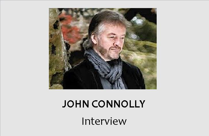 A Time of Talk : John Connolly speaks to Shots Ezine
