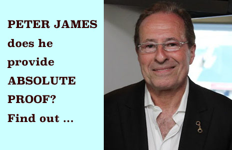 PETER JAMES Providing ABSOLUTE PROOF