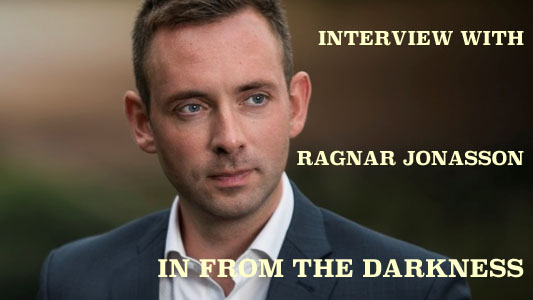 RAGNAR JONASSON: IN FROM THE DARKNESS?