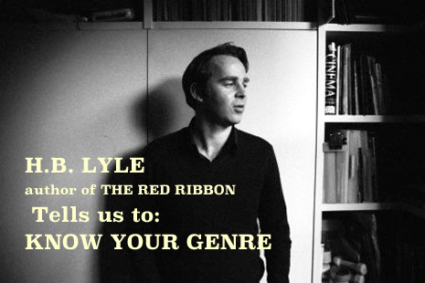 H.B. LYLE: Know your genre – or writing without a clue